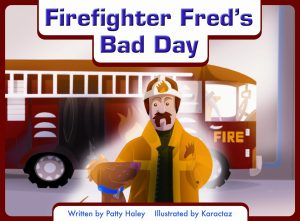 firefighter-freds-bad-dad